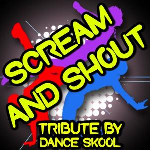 Scream and Shout - A Tribute to Will I Am and Britney Spears