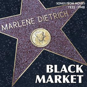 Black Market (Songs from Movies 1932 - 1948)