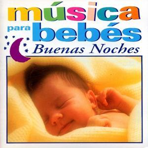 Musica para Bebes : Buenas Noches