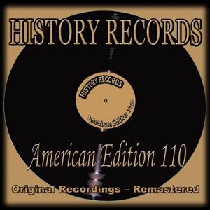 History Records - American Edition 110 (Original Recordings - Remastered)