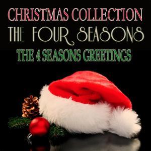 The 4 Seasons Greetings (Christmas Collection)