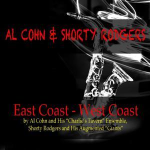 Al Cohn & Shorty Rogers East Coast - West Coast Scene