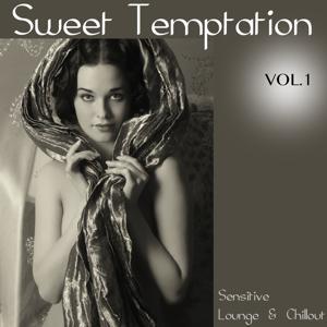 Sweet Temptation, Vol. 1 (Sensitive Lounge & Chillout)