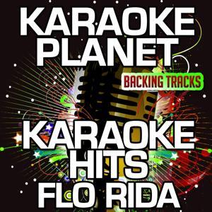 Karaoke Hits Flo Rida (Karaoke Version)