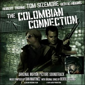 The Colombian Connection (Original Motion Picture Soundtrack)