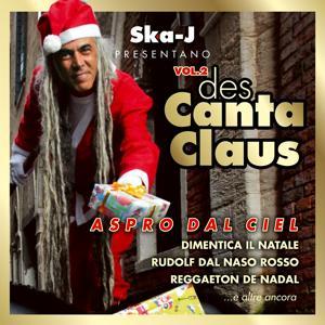 Des Canta Claus, Vol. 2 (Aspro dal ciel)