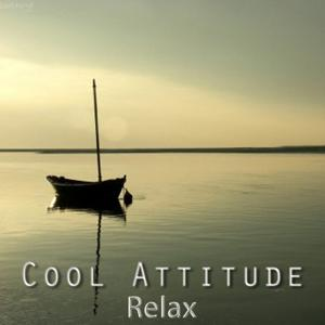 Cool Attitude: Relax