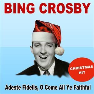 Adeste Fidelis, O Come All Ye Faithful (Christmas Hit)