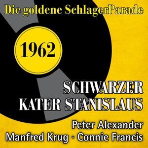 Schwarzer Kater Stanislaus (Die Goldene Schlagerparade 1962)