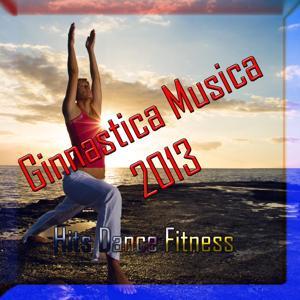 Ginnastica Musica 2013 (Hits Dance Fitness)