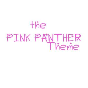 La Pantera Rosa (Theme from ''The Pink Panther'')