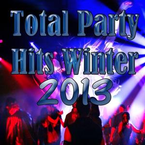 Total Party Hits Winter 2013