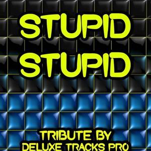 Stupid Stupid - A Tribute to Alex Day