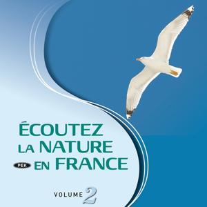 Ecoutez la nature en France, vol. 2 (Nature immersion)