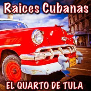 Raices Cubanas, Vol. 3 (El Quarto de Tula)