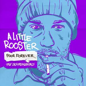 Poor Forever, The Instrumentals