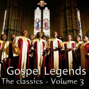 Gospel Legends (The Classics, Vol. 3)
