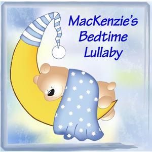 MacKenzie's Bedtime Lullaby