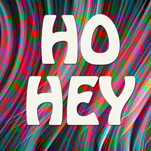 Ho Hey