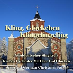 Kling, Glöckchen, Klingelingeling (Classical German Christmas Songs)