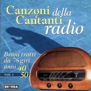 Canzoni e cantanti della radio, vol. 1
