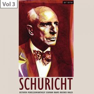 Carl Schuricht, Vol. 3