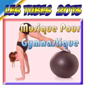Les tubes 2013 (Musique pour gymnastique)