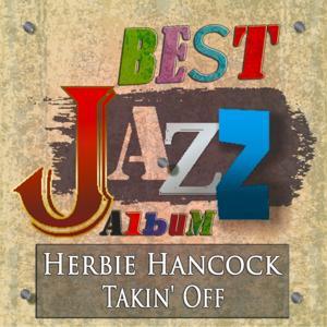 Takin' Off (Best Jazz Album Remastered)