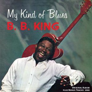 My Kind of Blues (Original Album Plus Bonus Tracks 1960)