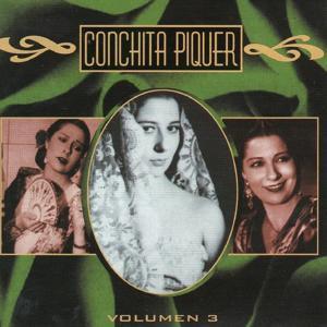 Conchita Piquer, Vol. 3