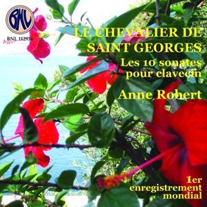 Le chevalier de Saint Georges: Les 10 sonates pour clavecin