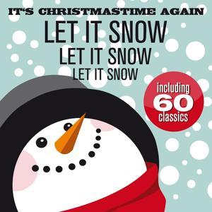 It´s Christmas Time Again (Let It Snow, Let It Snow, Let It Snow)
