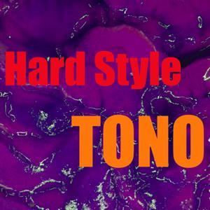 Tono Hard Style