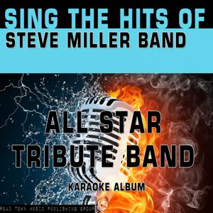 Sing the Hits of Steve Miller Band
