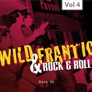 Wild and Frantic - Rock 'n' Roll, Vol. 4