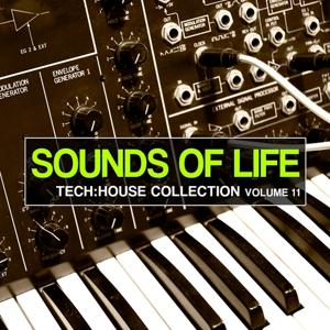 Sounds of Life - Tech: House Collection, Vol. 11