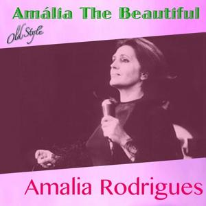 Amália the Beautiful (Famous Songs From Portugal)