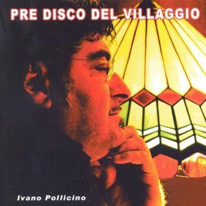 Pre Disco Del Villaggio