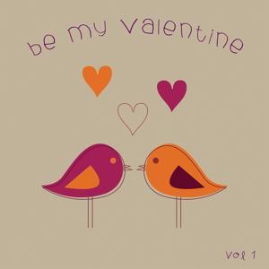 Be My Valentine, Vol. 1