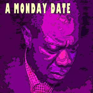 A Monday Date