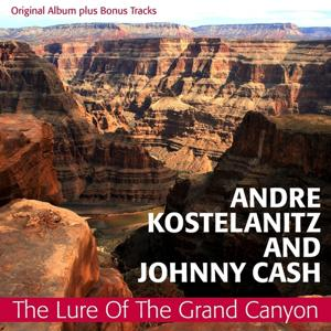 The Lure of the Grand Canyon (Original Album Plus Bonus Tracks 1961)