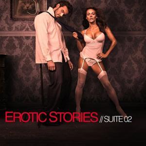 Erotic Stories (Suite 02)