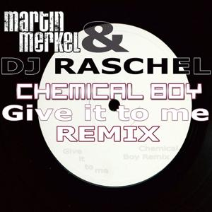 Give It to Me Chemical Boy Remix