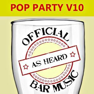 Official Bar Music: Pop Party, Vol. 10