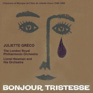 Bonjour Tristesse (Chansons et Musique de Films de Juliette Gréco 1949 - 1958)