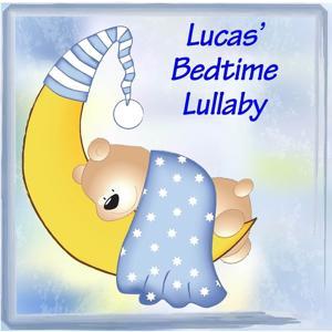 Lucas' Bedtime Lullaby