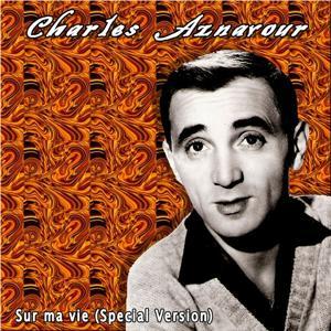 Sur ma vie (Special Version)