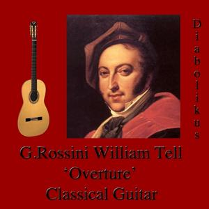 Rossini: William Tell Overture (Guitar Version)