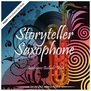 Storyteller Saxophone - Ballads, Vol. 1