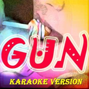 Gun (Originally Perfomed By Serebro)